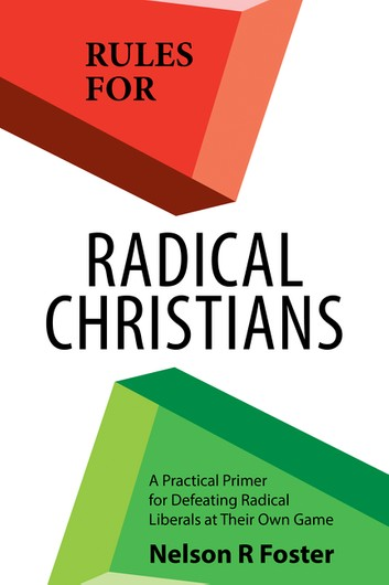 https://www.amazon.com/Rules-Radical-Christians-Practical-Defeating-ebook/dp/B07YW54BH2